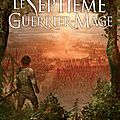 Le septième guerrier-mage de paul beorn