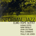 Elmo Hope Sextet - 1956 - Informal Jazz (Prestige)