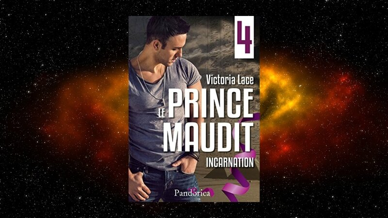Le prince maudit épisode 4 : incarnation (Victoria Lace)
