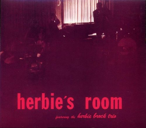 Herbie Brock Trio - 1955 - Herbie's Room (VSOP)