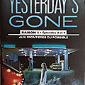 Yesterday's gone : saison i, episodes 3 & 4.