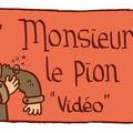 Monsieur le pion 12