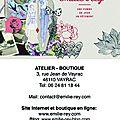 Demain, ouverture de l'atelier-boutique à vayrac!