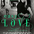Easy love (boudreaux #1) by kristen proby