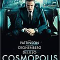 Cosmopolis - la finance selon cronenberg ! [ critique ]