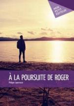 A la poursuite de Roger