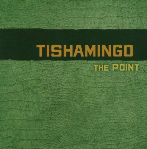 TISHAMINGO The Point