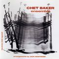 Chet Baker - 1953 - Ensemble arrangements by Jack Montrose (Pacific Jazz)