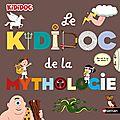 Le kididoc de la mythologie