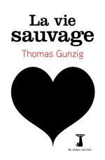 Couv-Thomas-Gunzig-La-vie-sauvage