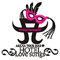 Logo arena tour 2012 ~hotel love songs~