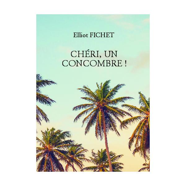 CHERI-UN-CONCOMBRE-