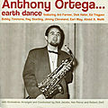 Anthony Ortega - 1955-56 - Earth Dance (Fresh Sound)