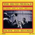 Curtis Amy & Paul Bryant - 1969 - The Blues Message (Pacifc Jazz)