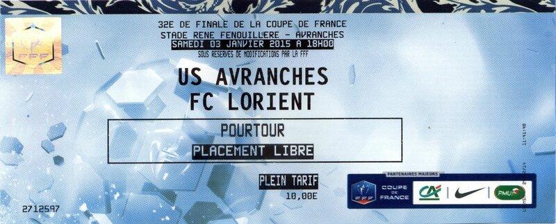 football Avranches Lorient billet 32e finale coupe de France 3 janvier 2015 ticket
