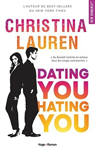 dating you hating you christina Lauren