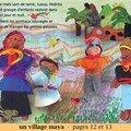 Un village maya - pages 12 et 13