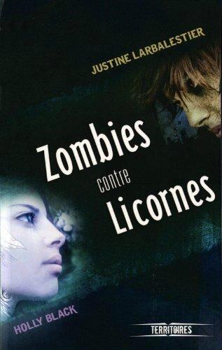 2014#58 : Zombies contre Licornes de Collectif [notamment Holly Black et Justine Larbalestier]