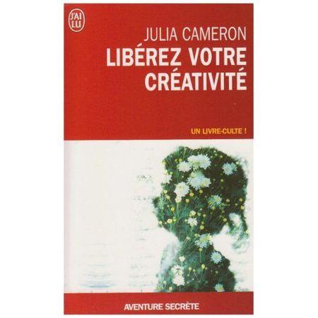 Julia_Cameron_Liberez_Votre_Creativite