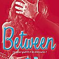 (chronique) landon, saison 2 between - anna todd