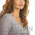 A coeur ouvert - ingrid chauvin