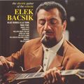 Elek Bacsik - 1962 - The electric guitar of the eclectic (Fontana)