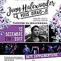 Date supplémentaire - jann halexander en concert 'a vous dirais-je' au gouvernail 12 décembre 2017 / paris