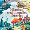 Usborne : histoires traditionnelles illustrées
