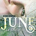 June volume 1, le souffle