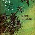 A little dust on the eyes - minoli salgado