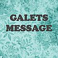 GALETS MESSAGES