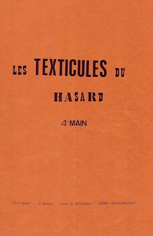 Les TEXTICULES du HASARD ( 4ème Main )