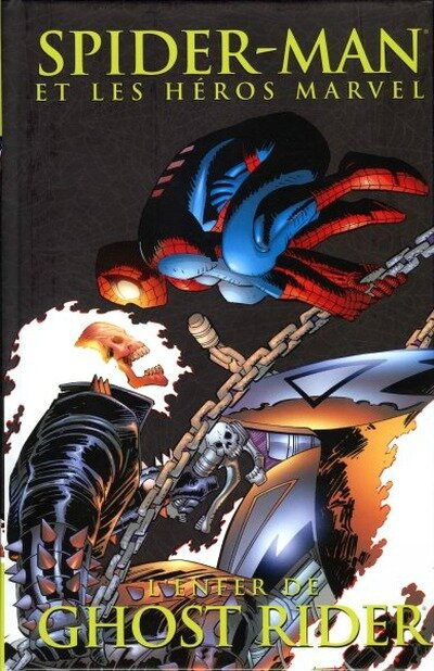 spiderman et les héros marvel 10 l'enfer de ghost rider
