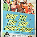 Wait 'til the sun shines, nellie. henry king (1952)