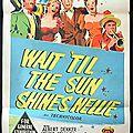 Wait 'til the sun shines, nellie. henry king (1952)