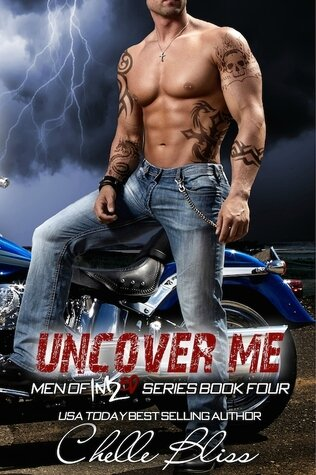 Uncover Me (Men of Inked #4) by Chelle Bliss