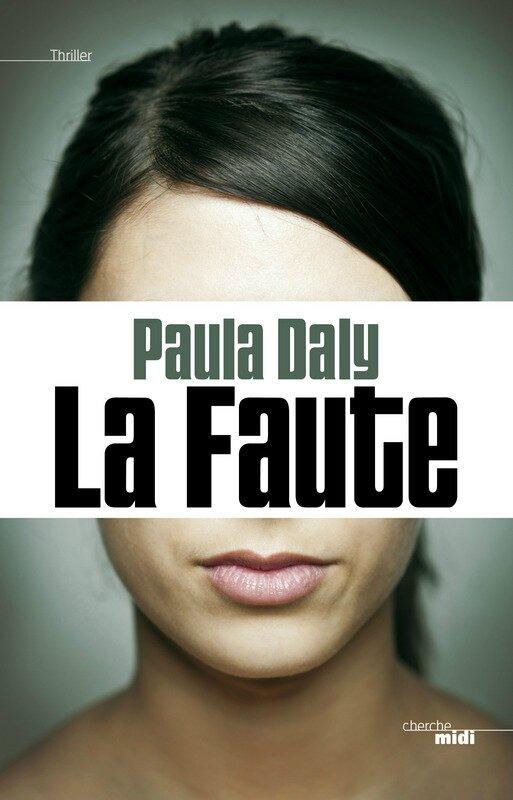 LA FAUTE - Paula DALY