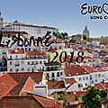La télévision portugaise a d'ores et déjà confirmé que la ville hôte de l'eurovision 2018 serait lisbonne