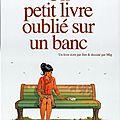 Un petit livre oublié sur un banc (tomes 1 et 2) ---- jim et mig
