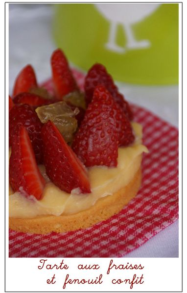 Tarte aux fraises et fenouil confit 2