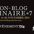 Salon du blog culinaire - 7 éme édition