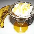 Verrine banane/chocolat façon banana split