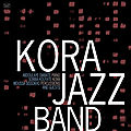 Kora Jazz Band - 2011 - Kora Jazz Band (Celluloid)