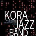 Kora Jazz Band - 2011 - Kora Jazz Band (Celluloid)