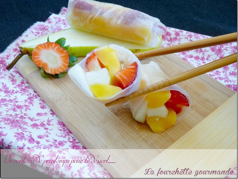 Rouleau de printemps aux fruits 4