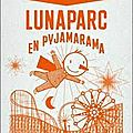 Lunaparc en pyjamarama