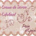 creme de savon exfoliant pain d'epices