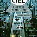 Ciel 1 : l'hiver des machines