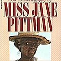 The autobiography of miss jane pittman (ernest j. gaines)