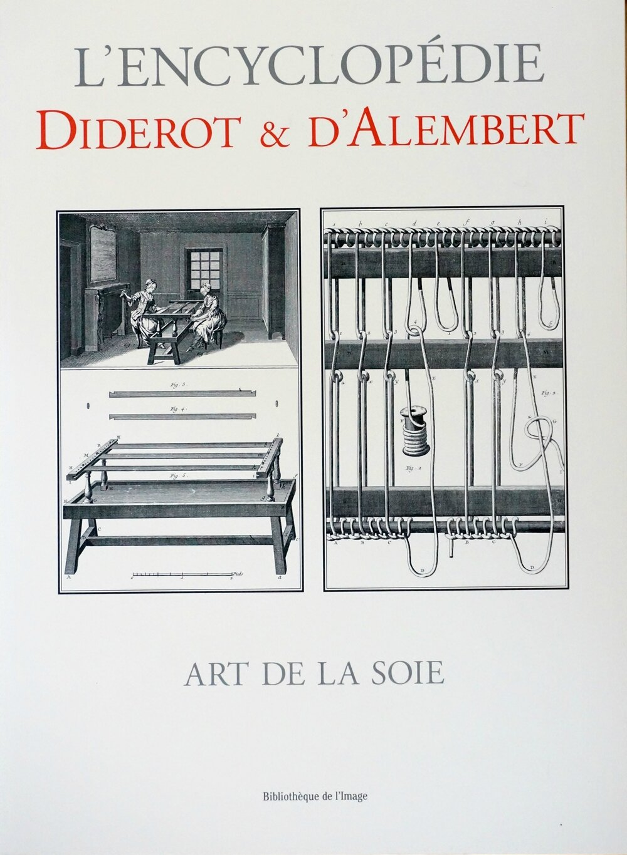 Ll'encyclopédie Diderot et d'Alembert - Art de la soie